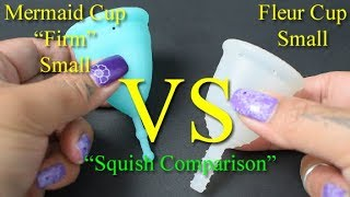 """Mermaid Cup Firm vs Fleur Cup Small """"Squish"""" - Menstrual Cups"""