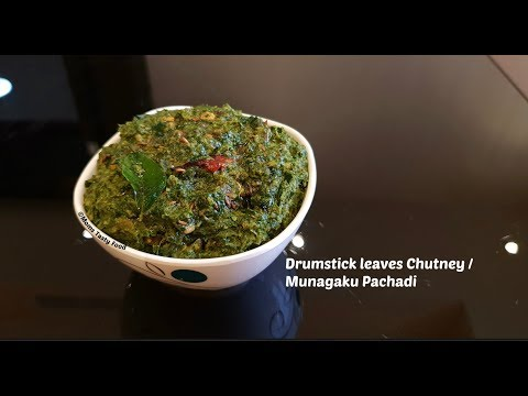 Drumstick Leaves Chutney - Munagaku Pachadi - Drumstick Leaves Recipe - Munagaku Recipes (Indian)