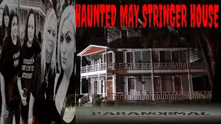 MOST HAUNTED HOME IN FLORIDA **THE MAY STRINGER HOUSE**!