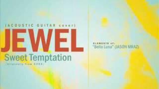 Watch Jewel Sweet Temptation video