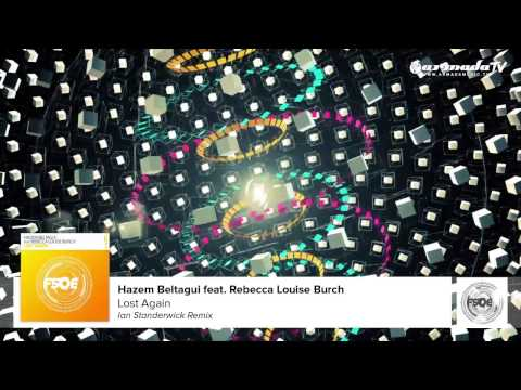 Hazem Beltagui feat. Rebecca Louise Burch - Lost Again (Ian Standerwick Remix)