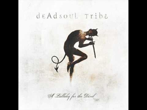 Deadsoul Tribe - Any Sign At All