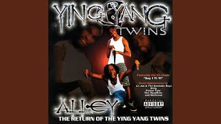 Watch Ying Yang Twins Alley video