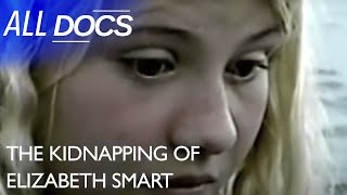 The Kidnapping Of Elizabeth Smart | Kidnapping Documentary | Reel Truth