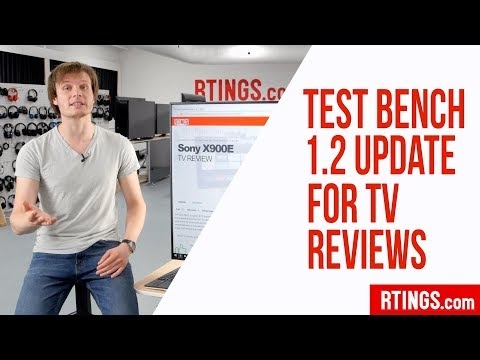 Test Bench 1.2 Update for TV Reviews - Rtings.com