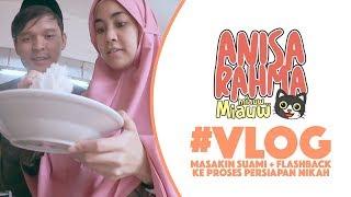 Download Lagu #VLOG 68 - MASAKIN SUAMI + FLASHBACK KE PROSES PERSIAPAN NIKAH    Anisa Rahma Gratis STAFABAND