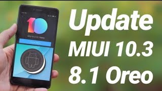 Finally Redmi 5 / Plus / Redmi 5A Global Stable 10.3.2.0 Oreo Update Is Here 👇🏻