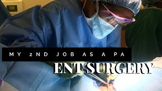 My 2nd Job as a Physician Assistant- ENT Surgery| Schedule| Salary| Job Description