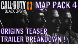 Black Ops 2 Zombies Map Pack 4 Origins Teaser Trailer Breakdown/Analysis Old Crew Are Back !