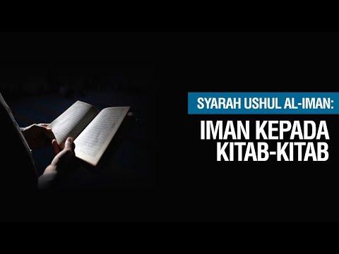 Iman kepada Kitab - Kitab - Ustadz Khairullah Anwar Luthfi, Lc