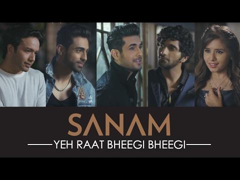 Yeh Raat Bheegi Bheegi | Sanam ft. Aishwarya Majmudar | Official HD Video