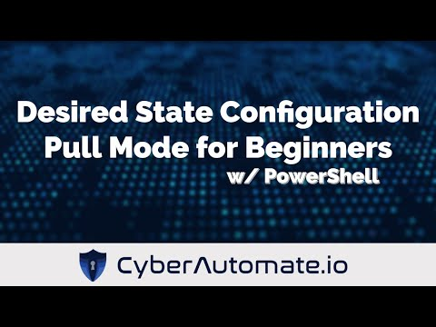 PowerShell Desired State Configuration (DSC) How-To for Beginners (Pull Mode)