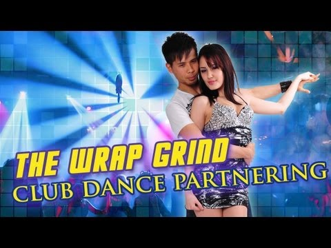 How To Dance At A Club For Men - How To Grind With The Wrap (Partnering)