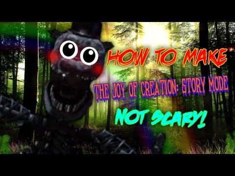 How To Make The Joy of Creation: Story Mode Not Scary