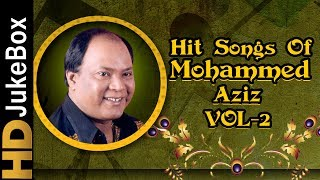 Hits Of Mohammed Aziz Vol 2 Songs Jukebox | Bollywood Superhit Songs Of Mohd Aziz