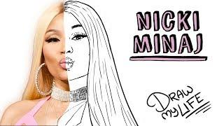 NICKI MINAJ | Draw My Life