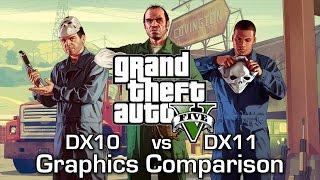 GTA V PC - DirectX 10 vs DirectX 11 - Graphics Comparison (60 FPS)