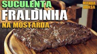 Como fazer fraldinha na churrasqueira! A melhor receita de Fraldinha na Mostarda