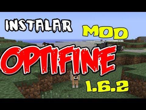 OptiFine Mod Minecraft 1.6.2 | Como Descargar e Instalar OptiFine Mod 1.6.2 | Links descarga