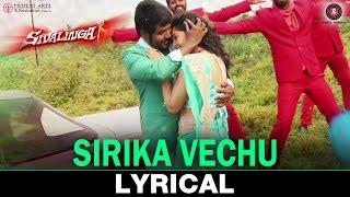 Sirika Vechu - Lyrical
