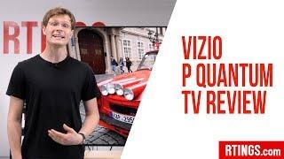 Vizio P Series Quantum TV Review - RTINGS.com