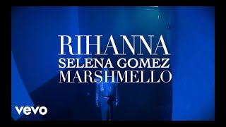 Rihanna, Selena Gomez - Disturbed Wolves (feat. Marshmello)