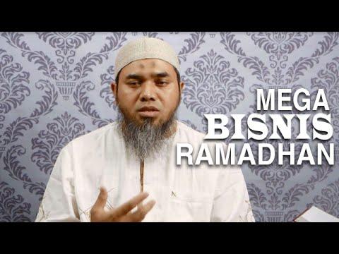 Tausiyah Ramadhan 6: Mega Bisnis Ramadhan - Ustadz Afifi Abdul Wadud