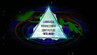 new melbourne bounce september 2019 lambada by W3LMR ( new bounce for shuffle dance )