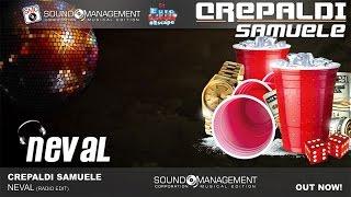 CREPALDI SAMUELE - Neval (EURO DANCE #ESCAPE  - HIT MANIA 2017)