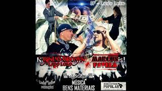 Baixar Marcos Favela feat Binho Brown Lado Loko Single Bens Materiais