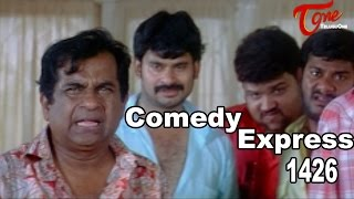 Comedy Express 1426 || Back to Back || Telugu Comedy Scenes