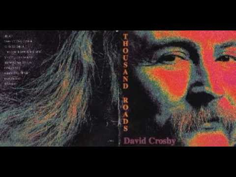 David Crosby - Helpless Heart