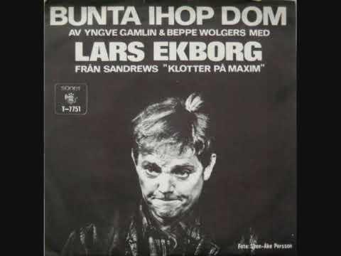Lars Ekborg - Bunta ihop dom