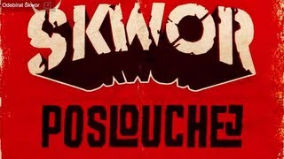 Škwor - Poslouchej (Lyric Video)