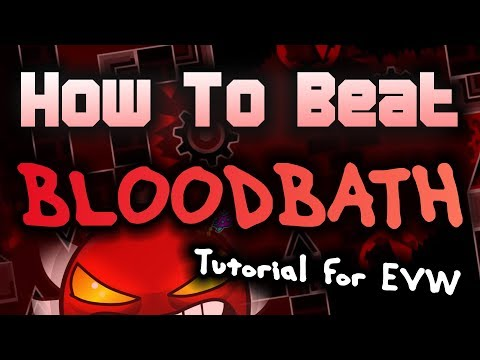 How to beat BLOODBATH (Tips and tricks for EVW!)