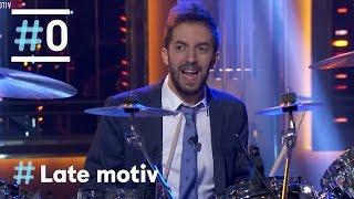 Late Motiv: Broncano y su talento para la percusión #LateMotiv176 | #0
