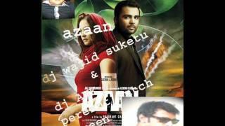 download lagu Dj Wajid Suketu & Dj Amk Afreen Azaan Movie gratis