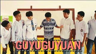 """Film pendek """"Guyuguyuan""""   SMA N 1 BIAU"""