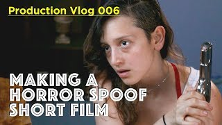 Making a Horror Spoof Film Trailer - Production Vlog 006