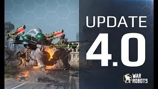 WAR ROBOTS 4.0 🔥 👉 GAME CHANGER WR update 👈 HEALING ROBOTS, new event, map ROME, BOOSTERS & MORE!