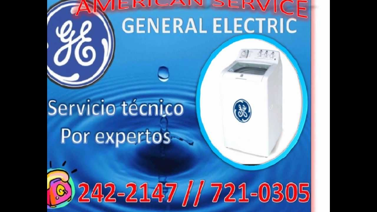 Servicio tecnico general electric en lima peru youtube - Servicio tecnico general electric ...