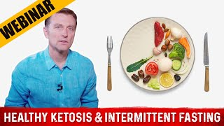 Dr. Berg's Webinar on Healthy Ketosis & Intermittent Fasting