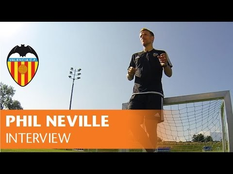 Phil Neville: 'I want to spend a long time in Valencia'