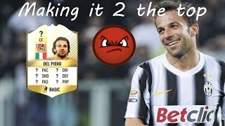Fifa 17 | Making it 2 the top | #5 | Del Piero playing Like he