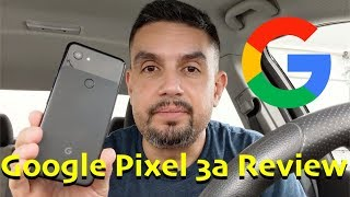 Google Pixel 3a My Review This is The One You Should Buy I Recommend It 2019 #teampixel