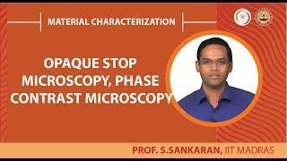 Opaque stop microscopy, Phase contrast microscopy