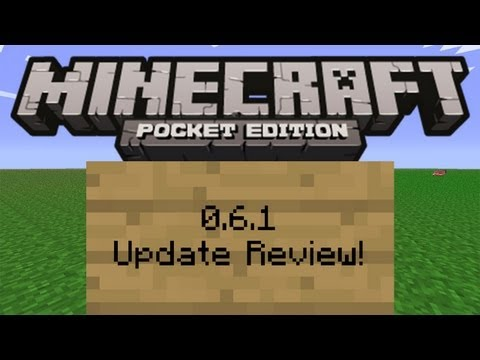 Minecraft PE 0.6.1 Full Review