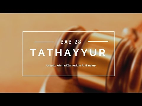 Bab 28 Hukum Tathayyur - Ustadz Ahmad Zainuddin Al-Banjary