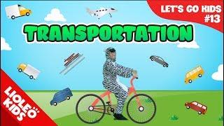 Bé học tiếng Anh về Phương tiện giao thông - [Trọn bộ 20 chủ đề từ vựng sách Let's go] [Lioleo Kids]