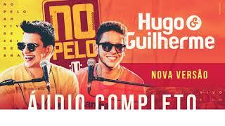 Hugo E Guilherme Audio Completo Nova VersÃo Nopelo